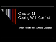 ce4-ch11-Coping with Conflict