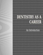 Dentistry as a career.pptx