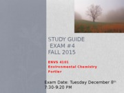 Study Guide Exam #4 Fall 2015