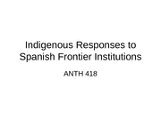 Indigenous Responses to Spanish Frontier Institutions