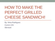How to make a grilled cheese