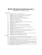 BUSN 258 Customer Relations Week 8 Final Exam 2.doc