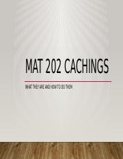 Mat 202 Cachings.pptx