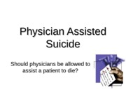 CHLH 260 Physician Assisted Suicide Lecture