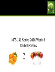 NFS 141 Week 3 CHO Spring 2016(1) (2).ppt