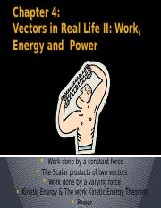 Chapter4_Vector in Real Life II;Work, Energy  Power.pptx