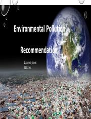 Environmental Pollution PowerPoint by Lizadora Jones.pptx