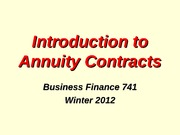 BFIN741%20Lecture%20Notes%20Annuity%20Contracts%20WI2012