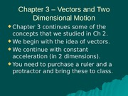 Chapter 3 - Vectors and Projectile Motion
