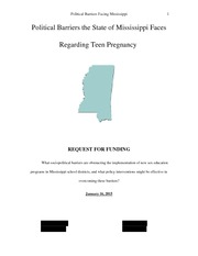 Final Project - Grant Proposal (Political Barriers the State of Mississippi Faces Regarding Teen Pre