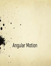 angular motion notes.pptx