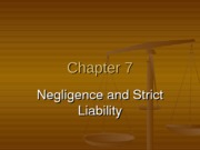 Chapter 7 - Negligence & Strict Liability