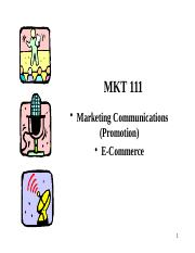 MKT 111 Marketing Communications and eCommerce (2016).pptx