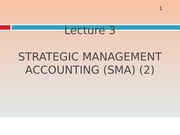Lecture 3_Strategic Management Accounting 2