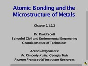 LS 11 - Introduction to Atomic Bonding and Microstructure
