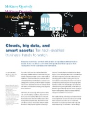 Clouds, big data, and smart assets- Ten tech-enabled business trends to watch