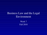 Fall 2010 Business Law and the Legal Environment - Week 7