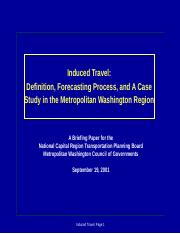 Induced Travel_Definition_Forecasting Process and A Case Study in the Metropolitan Washington Region