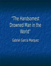 The Handsomest Drowned Man in the World a.ppt