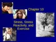 Stress-Reactivity-incomplete_rev-03-14.ppt