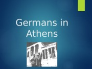 Germans+in+Athens.pptx