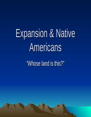Expansion & American Indians (Ch. 13 & 16).ppt