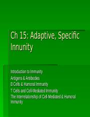 Ch 15 Adaptive, Specific Immunity.ppt