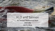 Lecture 15 Oct 8 2014 T Ryan H2O and Salmon