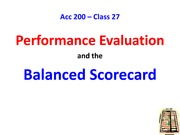 PRE Class 27 -- Performance Evaluation and the Balanced Scorecard