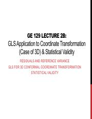 GE 129 Lecture 2B GLS Application to 3D Coordinate Conversion & Statistical Validity.pdf