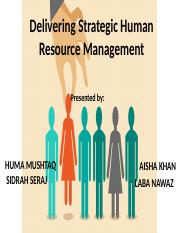 Delivering Strategic Human Resource Management