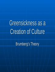 Greensickness as a Creation of Culture.ppt
