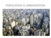 Chapter 13.1 Population and Urbanization