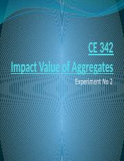 CE 342 Practical 2 Impact Value of Aggregates (Spring 2016)_
