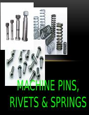 ABIAN & HINAYON REPORT (MACHINE PINS, RIVETS & SPRINGS).pptx