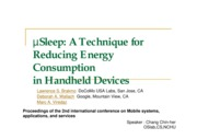 Sleep a technique for reducing energy consumption in handheld devices