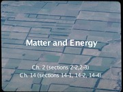 Matter and Energy - Notes