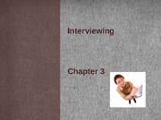 Chapter 3 Interviewing 2014 Lecture Notes