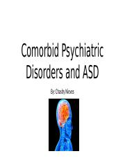 Comorbid Psychiatric Disorders and ASD