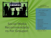 Analyzing Groupon's Success and Social Media Usage Presentation
