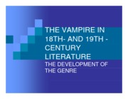 Lecture 13 - Literary Vampire in the 18th & 19th Century
