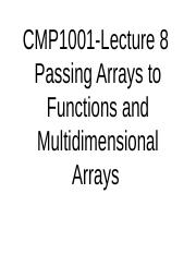 CMP1001_lecture_notes_9_passing_arrays_to_functions_AND_multidimensionalArrays (1).ppt