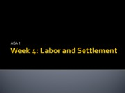ASA Labor and Settlement