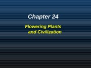 Flowering Plants and Civilization