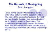 The Hazards of Moviegoing