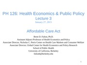 PH126 Lecture 3 Affordable Care Act 01.27.15