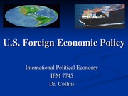 Week 13 - IPM 7745 - U.S. Foreign Economic Policy