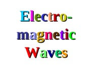 16Lecture Electromagnetic Waves