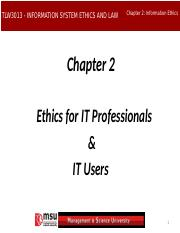 CHAPTER 2A - ETHICS FOR IT PROFESSIONALS AND IT USERS
