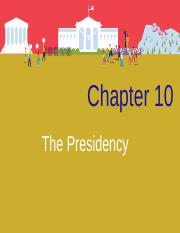 CH 10 The Presidency(1)